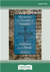 Mysteries and Secrets of Voodoo, Santeria, and Obeah