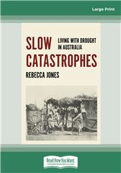 Slow Catastrophes