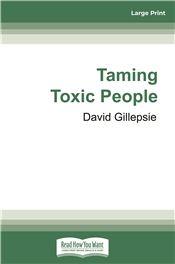 Taming Toxic People