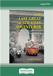 The Last Great Australian Adventurer