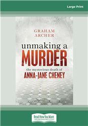 Unmaking a Murder