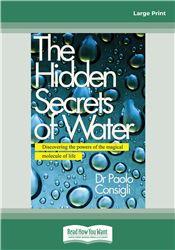 The Hidden Secrets of Water