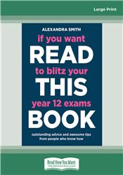 If You Want To Blitz Your Year 12 Exams