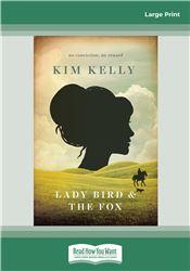 Lady Bird & The Fox