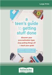 Teen's Guide to Getting Stuff Done