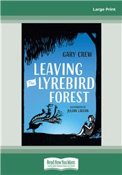 Leaving the Lyrebird Forest