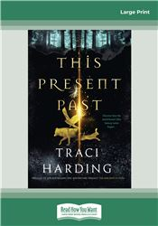 This Present Past: The Ancient Future Series