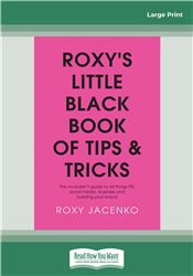 Roxy's Little Black Book of Tips and Tricks