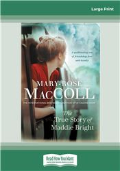 The True Story of Maddie Bright