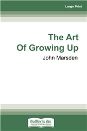 The Art Of Growing Up