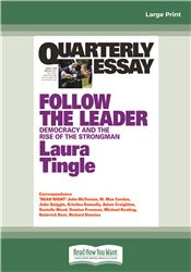 Quarterly Essay 71 Follow the Leader