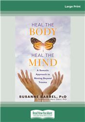 Heal the Body, Heal the Mind