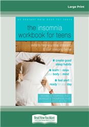 The Insomnia Workbook for Teens