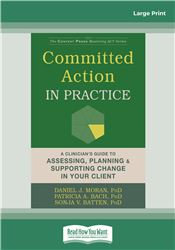 Committed Action in Practice