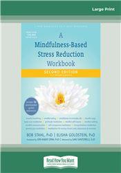 A Mindfulness-Based Stress Reduction Workbook