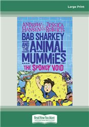 Bab Sharkey and the Animal Mummies (Book 3)