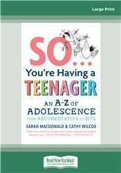 So ... You're Having a Teenager