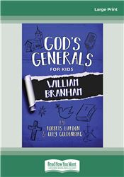 God's Generals for Kids - Volume 10: William Branham