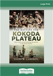 The Battles for Kokoda Plateau