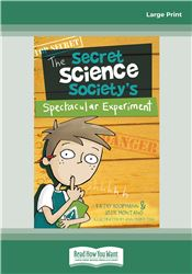 Secret Science Society's Spectacular Experiment