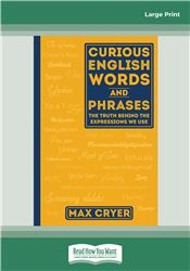 Curious English Words and Phrases (2nd edition)