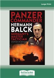 Panzer Commander Hermann Balck