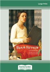 Nora Heysen: A Portrait