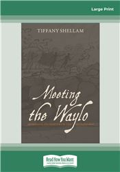 Meeting the Waylo