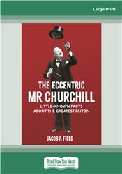 The Eccentric Mr Churchill