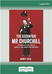 The Eccentric Mr Churchill