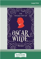 The Wicked Wit of Oscar Wilde