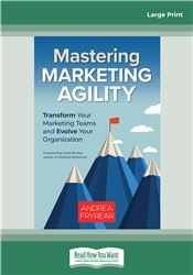 Mastering Marketing Agility