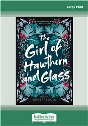 The Girl of Hawthorn and Glass