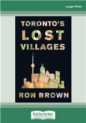 Toronto's Lost Villages