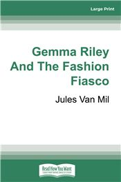 Gemma Riley and the Fashion Fiasco