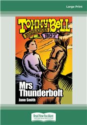 Tommy Bell Bushranger Boy (book 6)