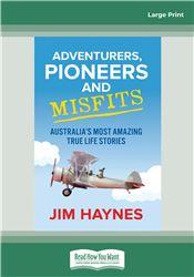Adventurers, Pioneers and Misfits