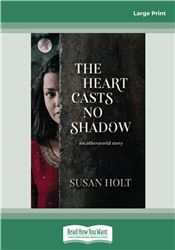 The Heart Casts No Shadow