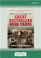 The Big Book of Great Australian Bush Yarns