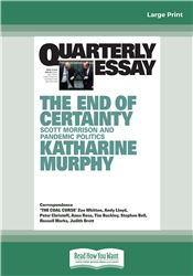 Quarterly Essay 79 The End of Certainty