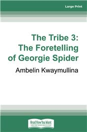 The Tribe 3: The Foretelling of Georgie Spider