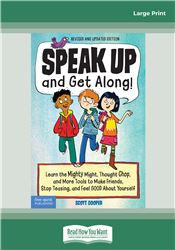 Speak Up and Get Along!