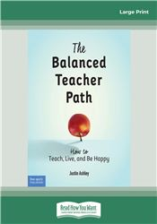 The Balanced Teacher Path: