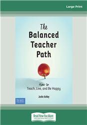 The Balanced Teacher Path: