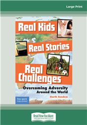 Real Kids, Real Stories, Real Challenges: