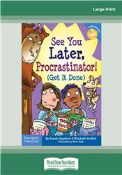 See You Later, Procrastinator!