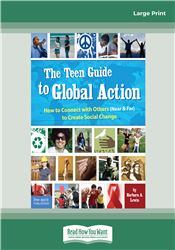 The Teen Guide to Global Action: