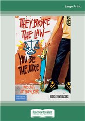 They Broke the Law - You Be the Judge: