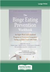 The Binge Eating Prevention Workbook