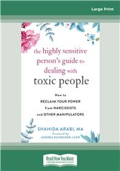 The Highly Sensitive Person's Guide to Dealing with Toxic People